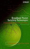 Broadband Packet Switching Technologies: A Practical Guide to ATM Switches and IP Routers (978047100454) photo