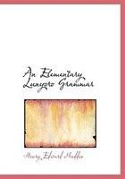 An Elementary Lunyoro Grammar (Large Print Edition)