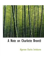 A Note on Charlotte BrontAl (Large Print Edition)