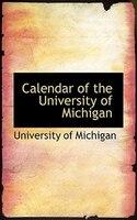 Calendar of the University of Michigan