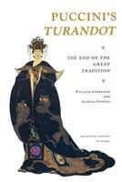 Puccini's Turandot: The End of the Great Tradition