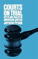 Courts on Trial: Courts On Trial