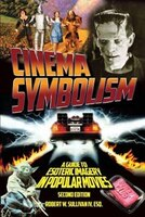Cinema Symbolism: A Guide to Esoteric Imagery in Popular Movies, Second Edition