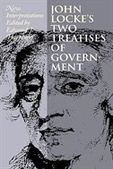 John Locke's Two Treatises of Government: New Interpretations