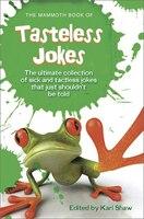 The Mammoth Book of Tasteless Jokes (978076244000) photo