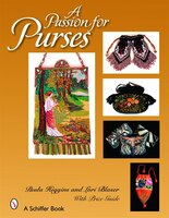 A Passion For Purses: 1600-2005 (978076432617) photo