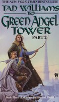 To Green Angel Tower: Part Ii: Book Three Of Memory, Sorrow, And Thorn