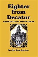 Eighter From Decatur: Growing Up In North Texas