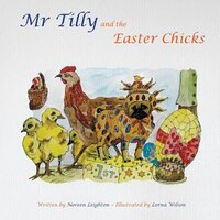 Mr Tilly and the Easter Chicks