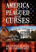America Is Plagued With Curses: From The Out House To The White House