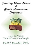 Creating Home Owner & Condo Association Documents: How to Protect Your Con-Dough (978097923338) photo
