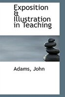 Exposition & Illustration in Teaching