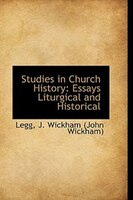 Studies in Church History: Essays Liturgical and Historical