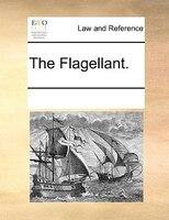 The Flagellant.