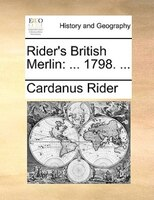 Rider's British Merlin: ... 1798. ...
