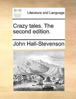 Crazy Tales. The Second Edition.