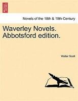 Waverley Novels. Abbotsford edition. VOL. IV
