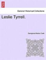 Leslie Tyrrell.