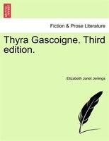 Thyra Gascoigne. Third Edition.