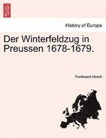 Der Winterfeldzug In Preussen 1678-1679.
