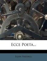 Ecce Poeta...