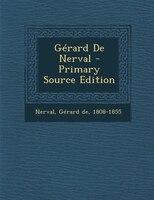 Gérard De Nerval - Primary Source Edition (978129346449) photo