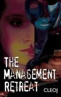 The Management Retreat