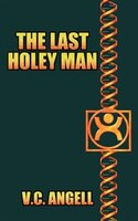 The Last Holey Man