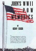 John's WWII POW Memories