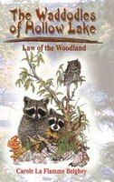The Waddodles Of Hollow Lake: Law Of The Woodland