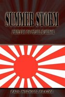 Summer Storm: Prelude to Pearl Harbor