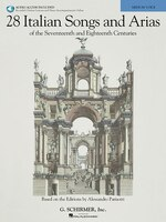 28 Italian Songs & Arias Of The 17th & 18th Centuries: Based On The Editions By Alessandro Parisotti Medium Voice, Book/