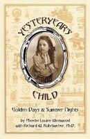 Yesteryear's Child: Golden Days and Summer Nights