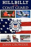 Hillbilly In The Coast Guard