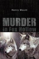 Murder In Fox Hollow: A Novella