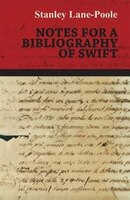 Notes for a Bibliography of Swift