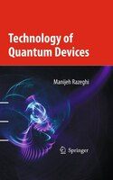 Technology Of Quantum Devices (978148997789) photo