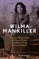 Wilma Mankiller: How One Woman United The Cherokee Nation And Helped Change The Social Fabric Of America