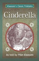Cinderella: The Brothers Grimm Story Told As A Novella