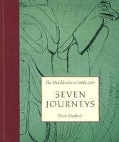 Seven Journeys: Sketchbooks Of Emily Carr
