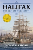 Halifax Warden of the North (Updated Edition)