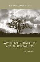 Ownership, Property, and Sustainability