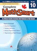 Popular Complete Smart Series: Complete Mathsmart 10: The Ultimate Canadian Curriculum Math Workbook For High Schools!