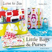 Love To Sew: Little Bags & Purses (978178221223) photo