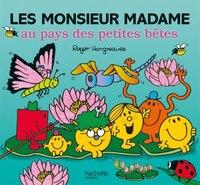 Les Monsieur Madame Au Pays Des Petites Bêtes