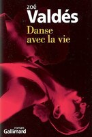 Danser avec la vie