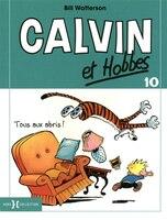 010-TOUS AUX ABRIS! -CALVIN ET HOBBES