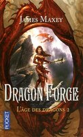 DRAGON FORGE T2 -L'AGE DES DRAGONS