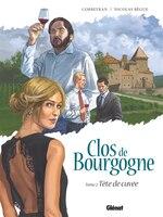 Clos de Bourgogne - Tome 2: Tête de cuvée