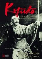 Kyudo : Essence et pratique du tir à l'arc japonais